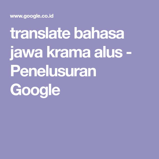 Kamus Bahasa Krama Alus - Info Study