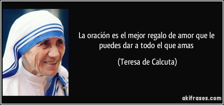 Frases De Madre Teresa De Calcuta Sobre El Trabajo Buscar Con