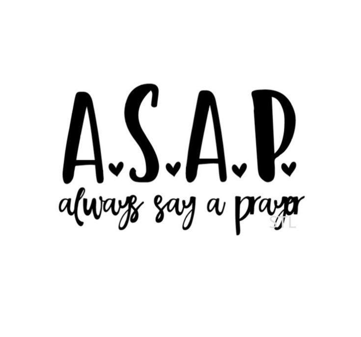 ASAP svg cut file ASAP always say a prayer svg t-shirt decal coffee mug decal diy power of prayer svg Christian faith svg Silhouette cricut