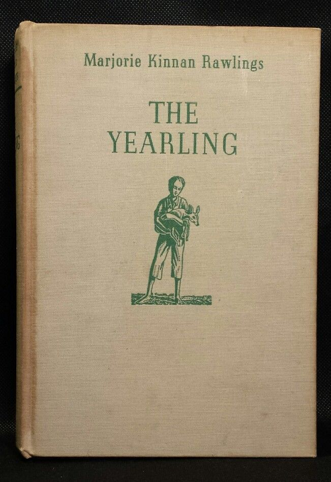 Sold The Yearling By Marjorie Kinnan Rawlings Charles Scribner S Sons Copyright 1938 Hard To Find Books Book Things Hardcover
