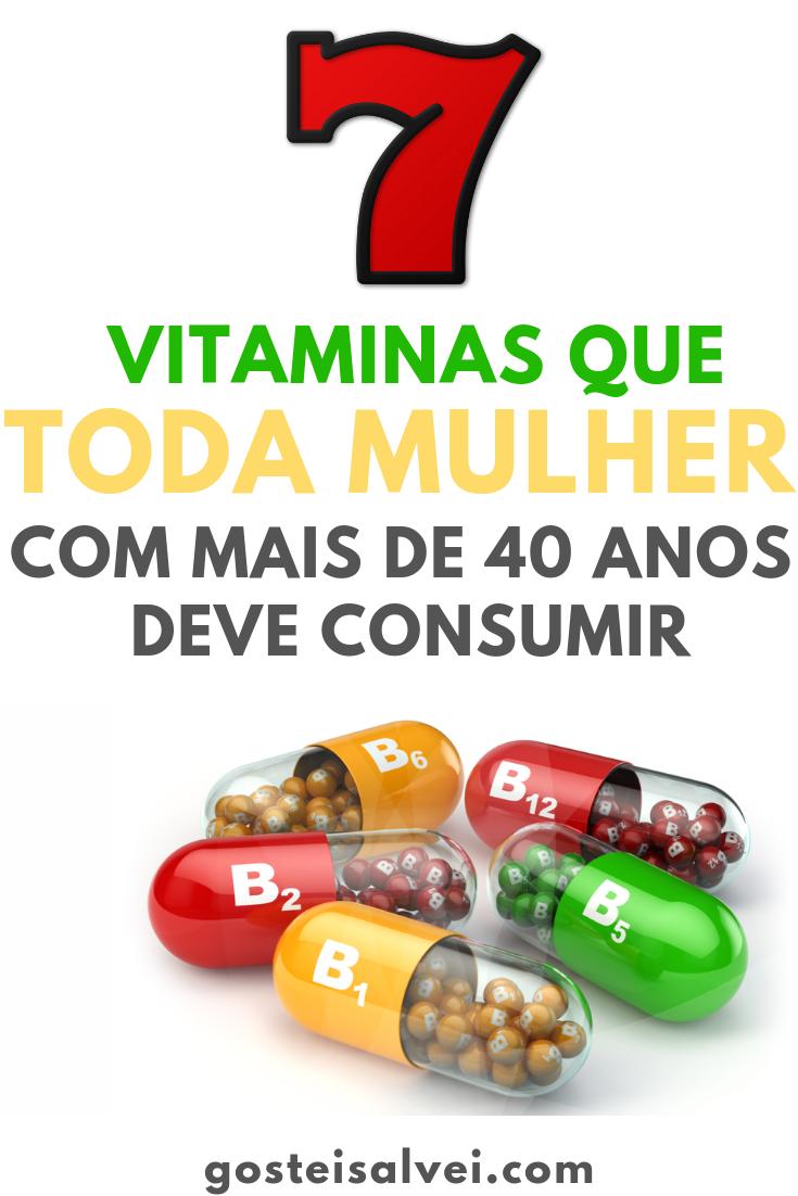 7 Vitaminas Que Toda Mulher Com Mais De 40 Anos Deve Consumir ...