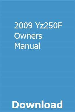 2009 Yz250F Owners Manual Toyota avensis, Toyota