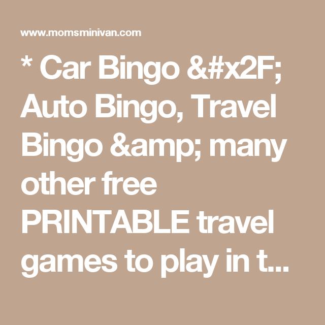 * Car Bingo / Auto Bingo, Travel Bingo & Many Other Free