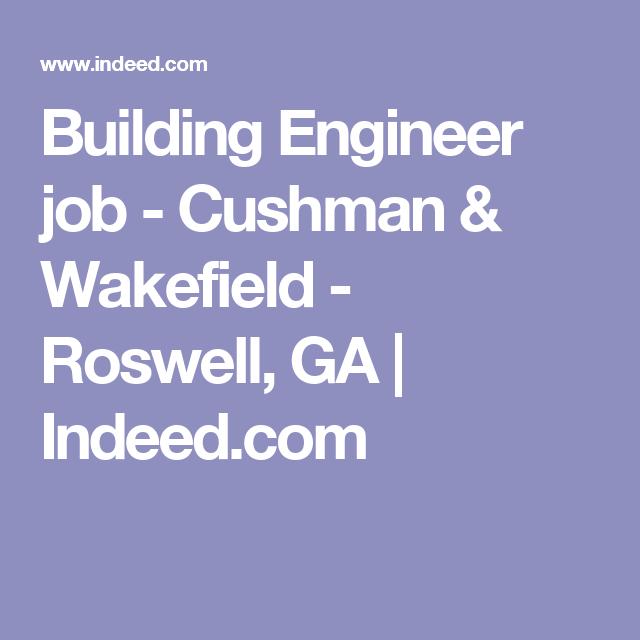 Building Engineer Job   Cushman U0026 Wakefield   Roswell, GA | Indeed.com