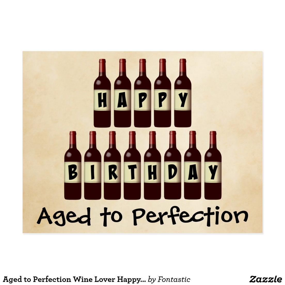 Aged To Perfection Wine Lover Happy Birthday Postcard Zazzle Com