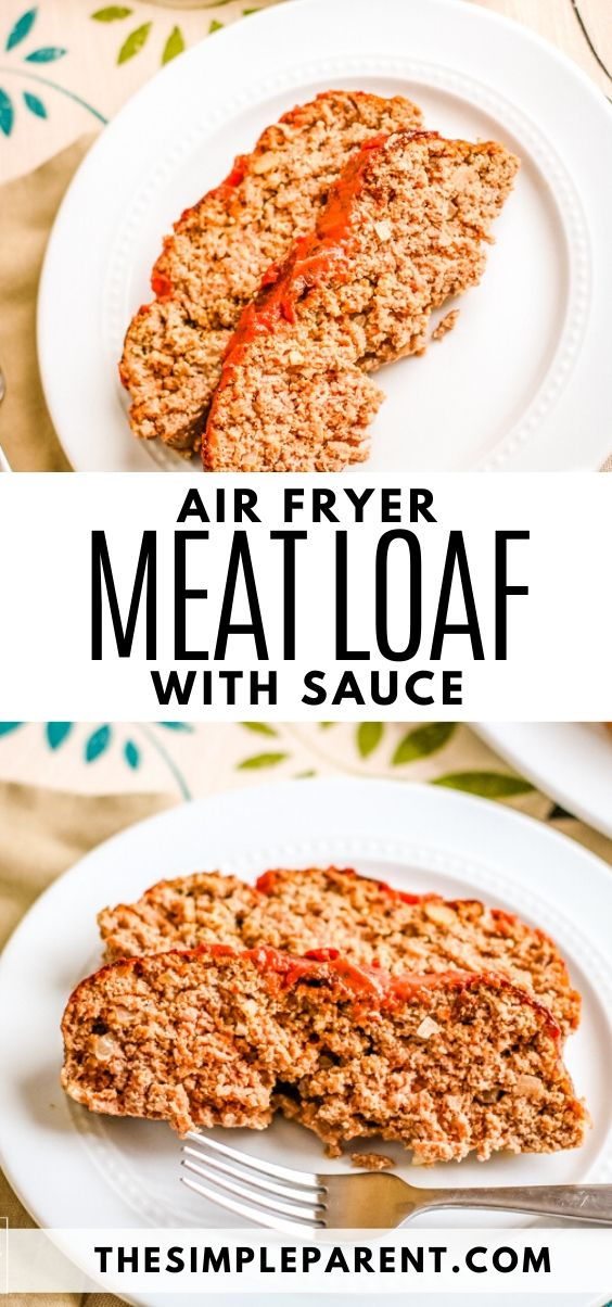 Air Fryer Meatloaf Recipe in 2020 Meatloaf recipes