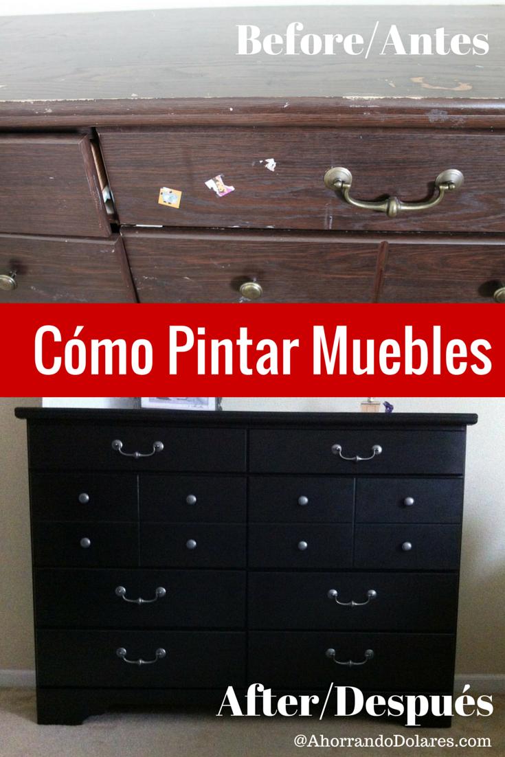 Cómo pintar muebles viejos - Ahorrando Dólares | Pinterest ...