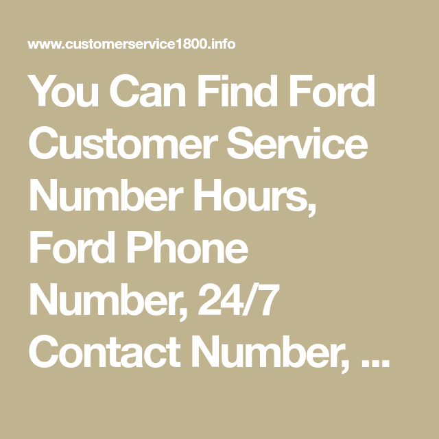 You Can Find Ford Customer Service Number Hours, Ford ...