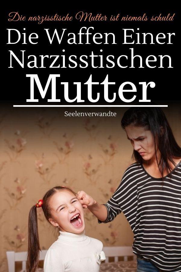 Die narzisstische Mutter: Eine der erschreckendsten aller Persönlichkeiten | Narzisstische