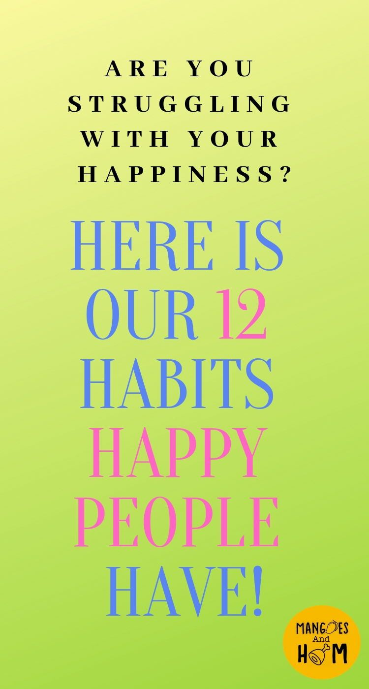 12 Habits Happy People Have Happy people, Are you happy