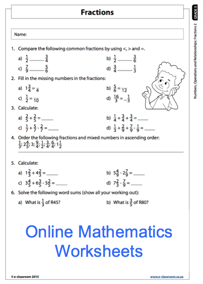 Grade 5 Online Mathematics Fractions Worksheet For More Worksheets Visit Www E Classroom Co Za Math Worksheet 4th Grade Math Worksheets Fractions Worksheets
