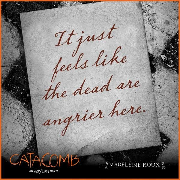 Catacomb By Madeleine Roux Book Quotes Asylum Book Quotes
