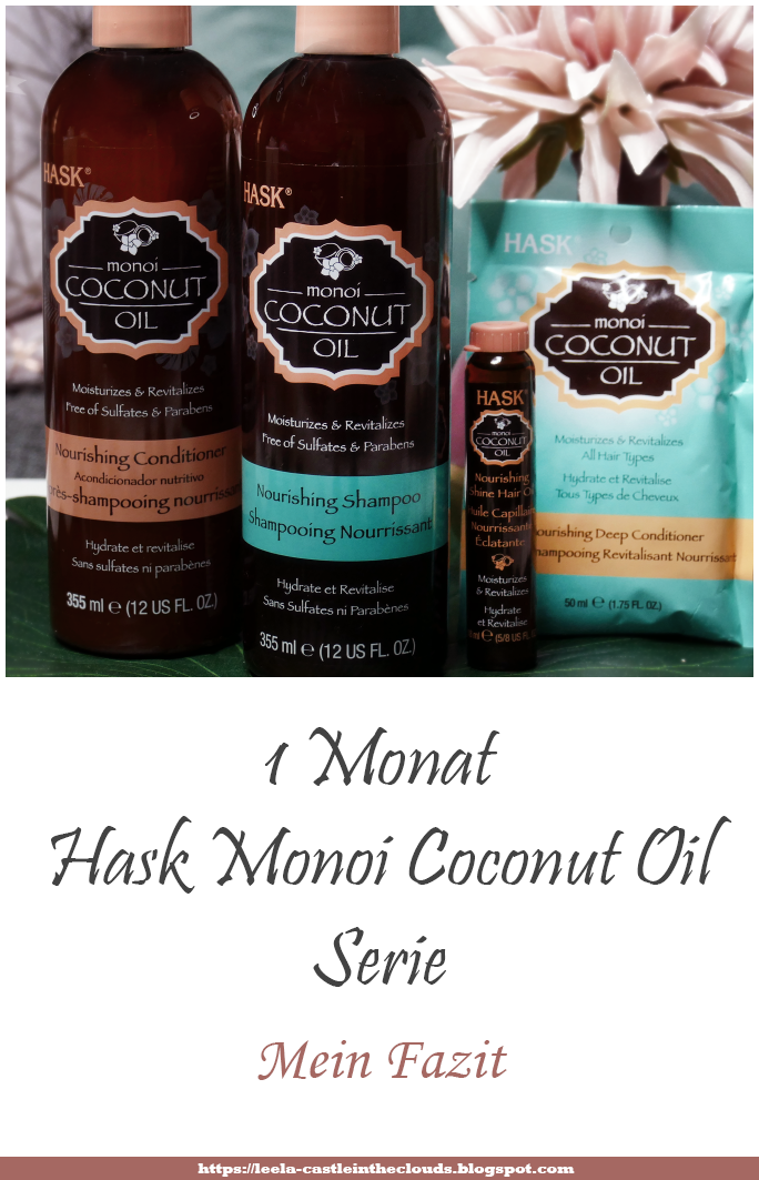 {Review} Über kurz oder lang 1 Monat Hask Monoi Coconut