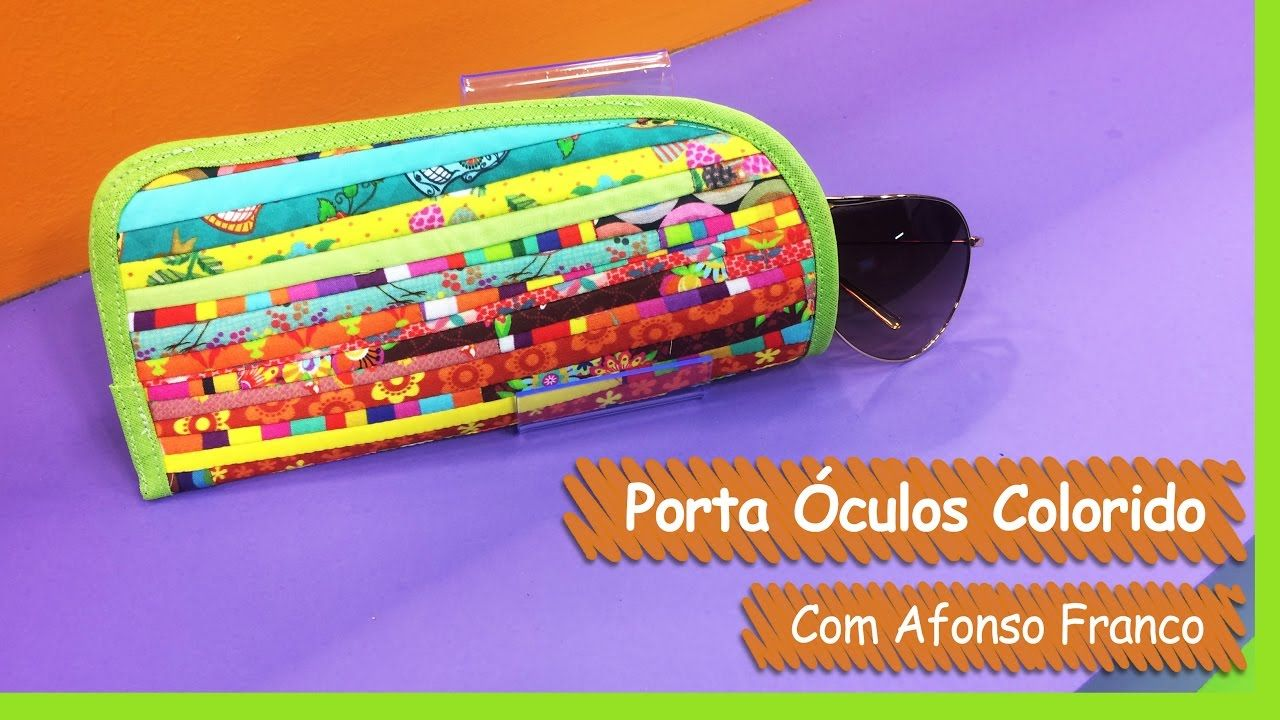 68d448d17 Porta Óculos Colorido - Afonso Franco   Vitrine do Artesanato na TV - Ga.