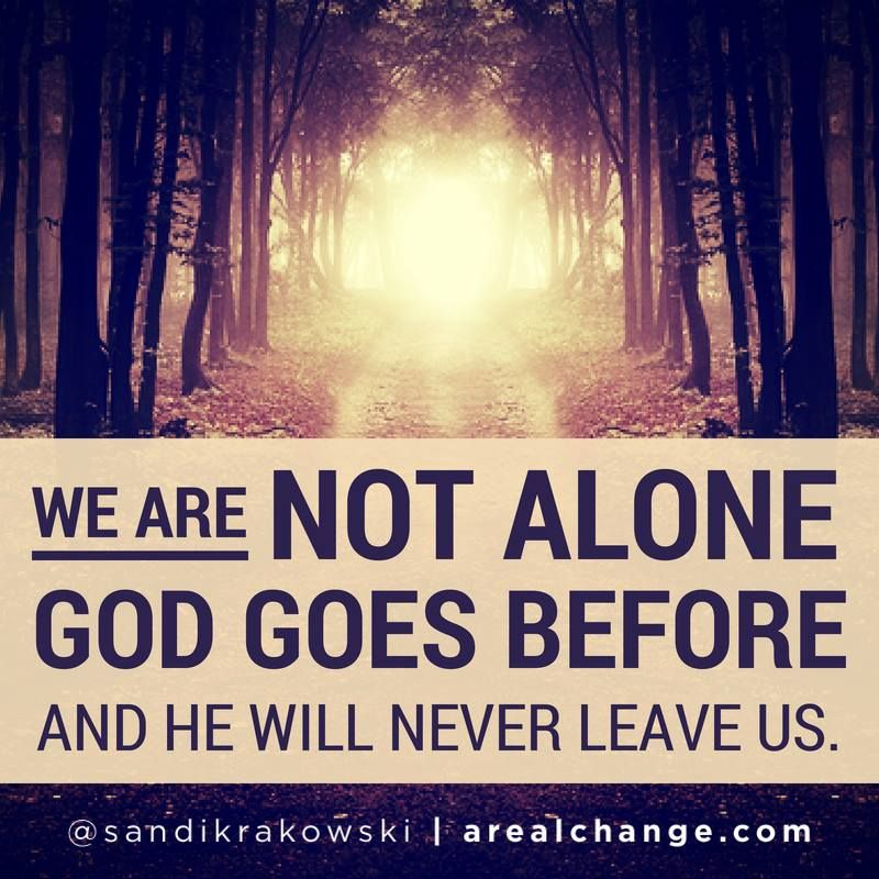 God Will Never Leave Us Angels Surround Us We Are Not Alone Lets