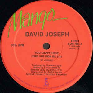 Buy David Joseph You Can T Hide Your Love From Me Vinyl At Discogs Marketplace Vinyl Joseph House Music