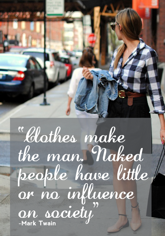 clothes make the man. true dat