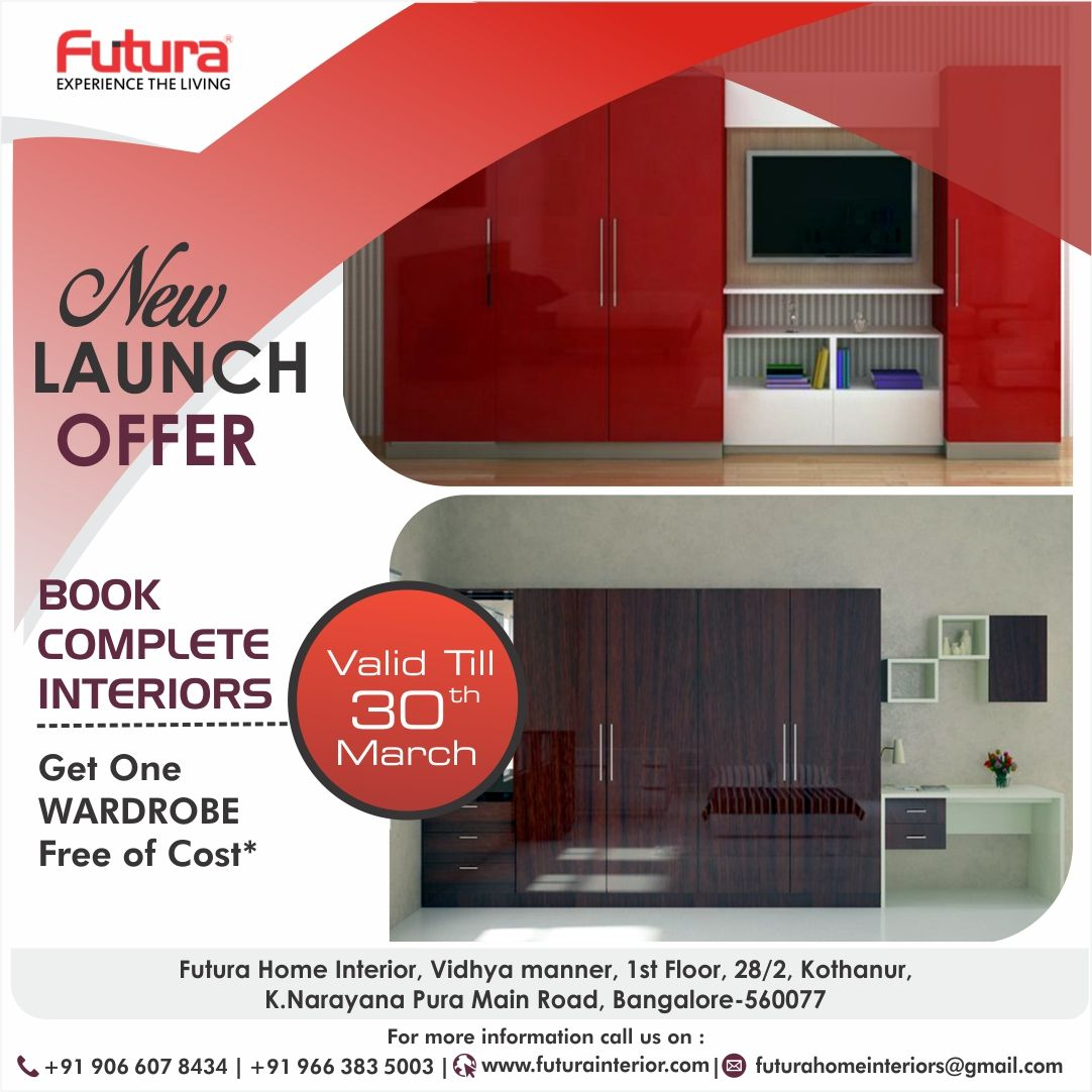 Special Launch Offer : Book Complete Interiors   Get One Wardrobe Free Of  Cost* Offer