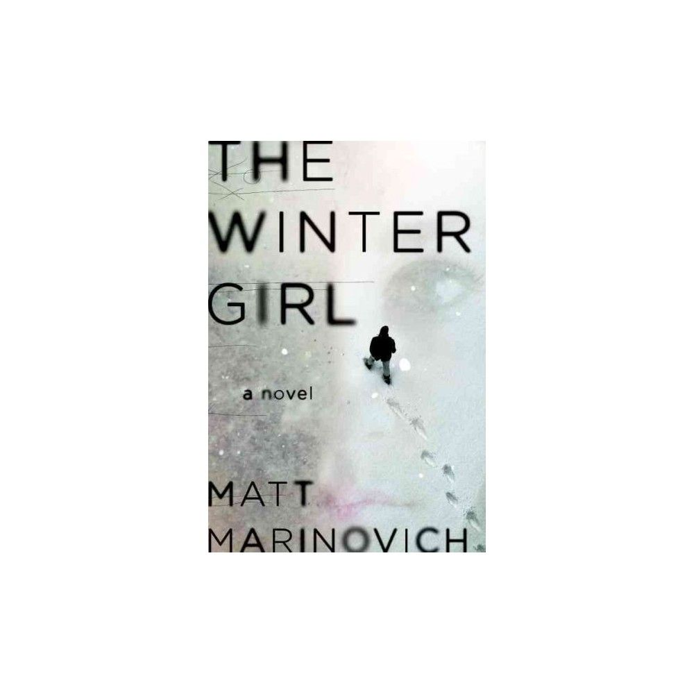 Winter Girl (Hardcover) (Matt Marinovich)