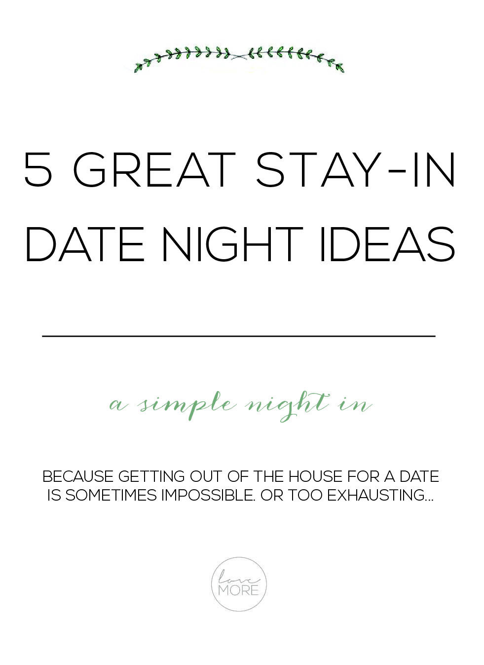 Looking for a few date night ideas that don\'t involve leaving the ...