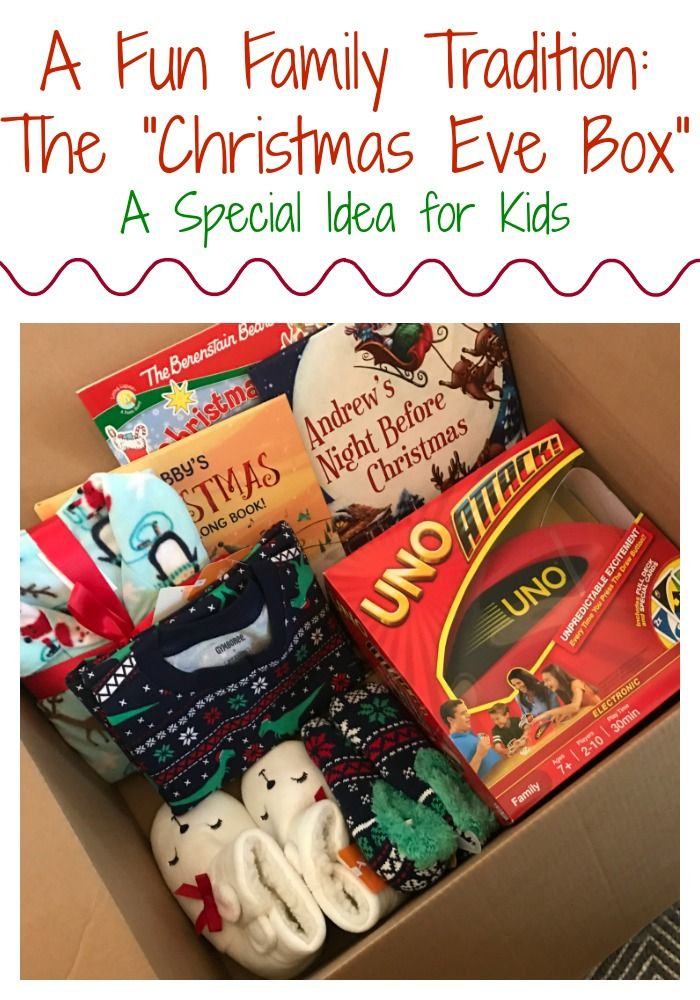 the christmas eve box a fun christmas tradition for kids