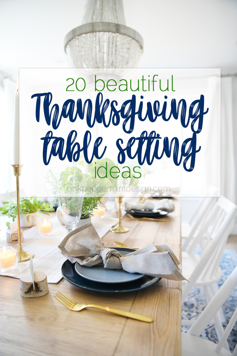 20 Beautiful Thanksgiving Table Settings : Simple Thanksgiving Table Decorations - Pink Peppermint Design #thanksgivingdinnertable