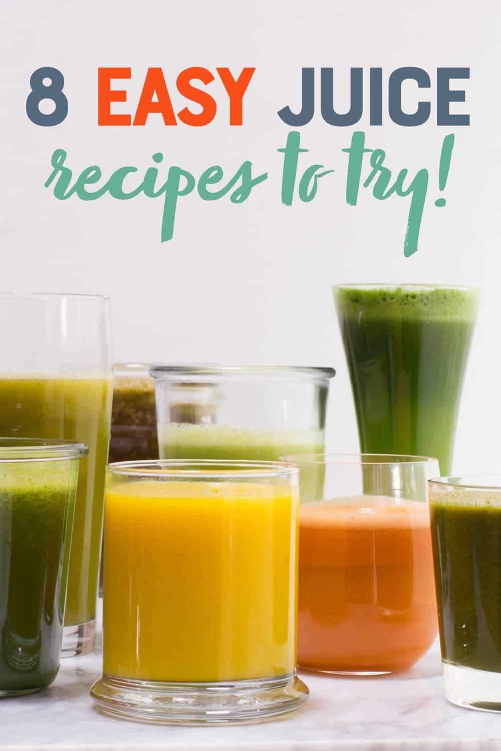 8 Easy Juice Recipes To Get You Started Juicing Recipe Easy Juice Recipes Healthy Juice Recipes Juicing Recipes