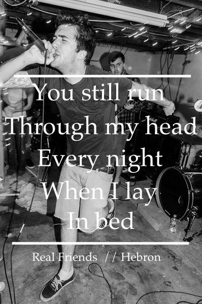 Pin By Kirsten Cupach On All About The Music Real Friends Lyrics Real Friends Band Quotes