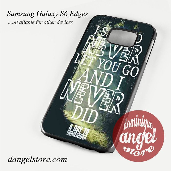 a day to remember Lyrics 3 Phone Case for Samsung Galaxy S3/S4/S5/S6/S6 Edge/S6 Edge Plus