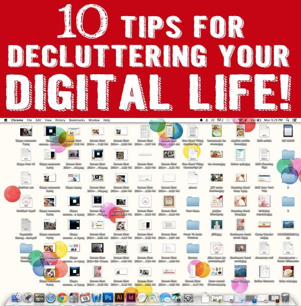 Life Hacks How To Declutter For A Better Life: 10 Tips For Decluttering Your Digital Life · Jillee
