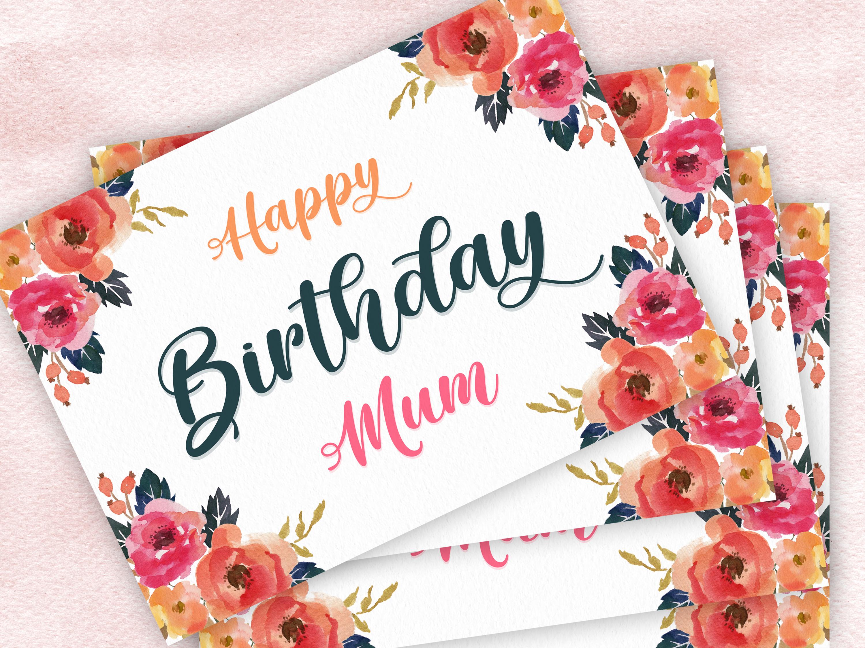 Printable Happy Birthday Card For Mom Pretty Mum Card Flowers Floral Birthday Ca Happy Birthday Cards Printable Birthday Cards For Mum Birthday Cards For Mom