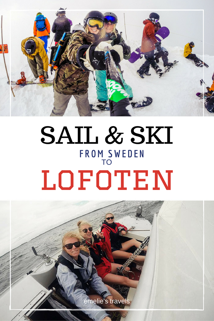 SAIL AND SKI FROM SWEDEN TO LOFOTEN | Sail adventures | Snowboarding in Norway | Travel Norway | Girlpower