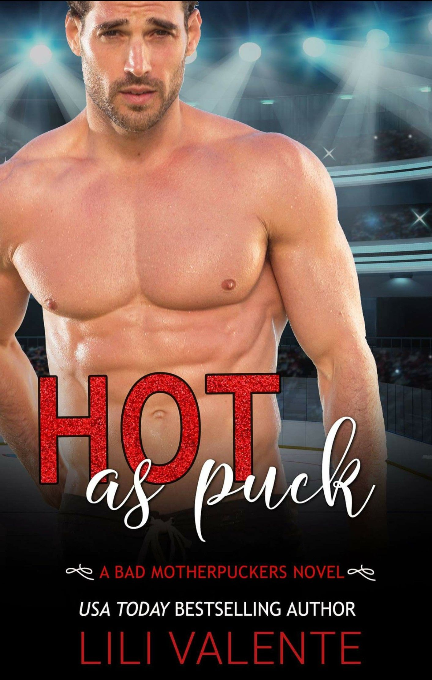 Hot As Puck A Sexy Standalone Romantic Comedy By Valente Lili