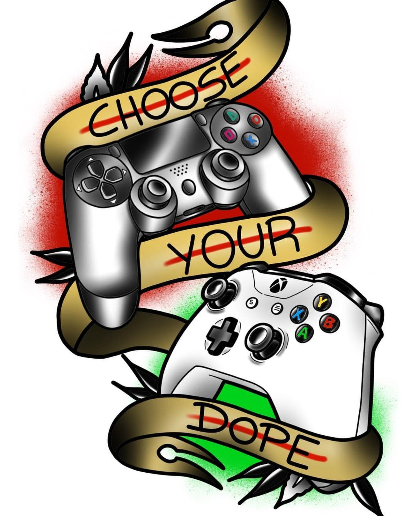 Ps4 And Xbox One Choose Your Dope Tattoo Design Tattoos