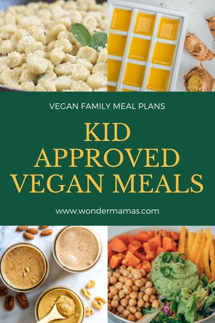 Kid Approved Meals  Vegan Meal Prep  Picky Eater Vegan Recipes  Family Meal Plans