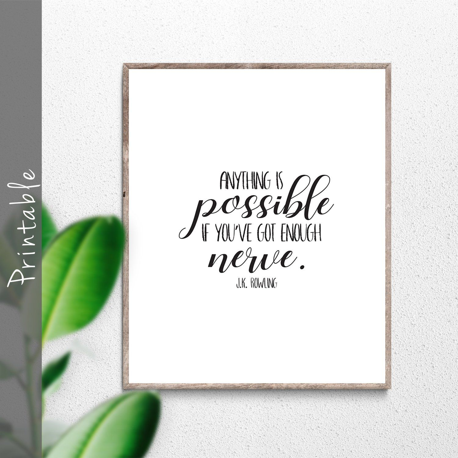 Harry Potter Quote Anything Is Possible If You Ve Got Enough Nerve