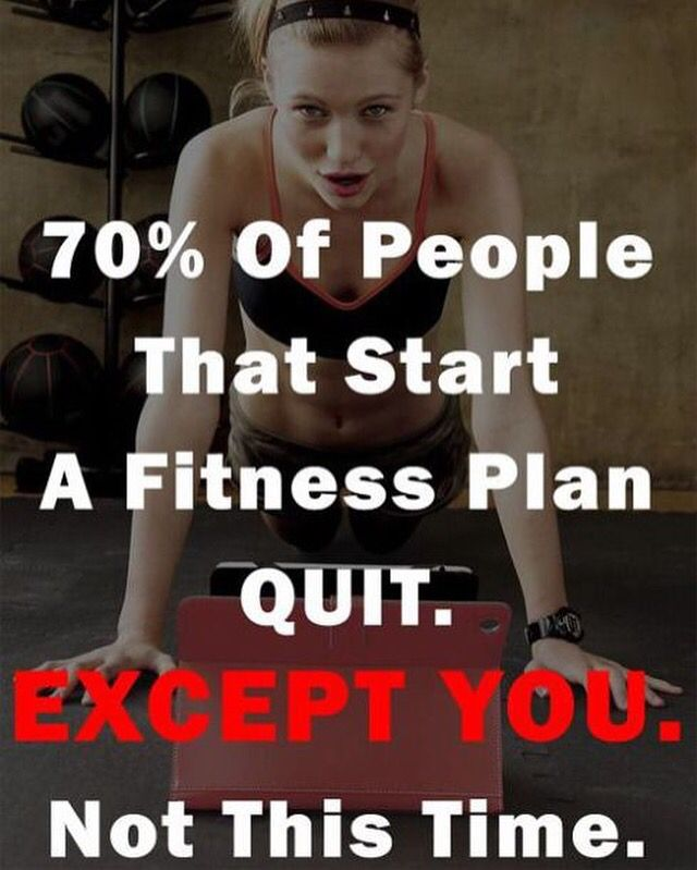Charmant 70% Of People That Start A Fitness Plan Quit. Except You. Donu0027