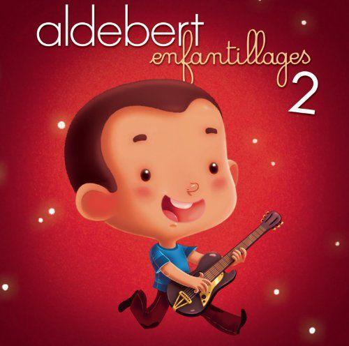 Enfantillages 2: Aldebert, Guillaume Aldebert: Amazon.fr: Musique