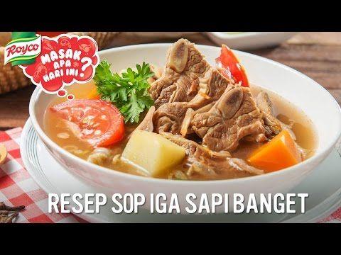 Membuat Resep Sup Iga Sapi Resep Sup Resep Makanan Resep