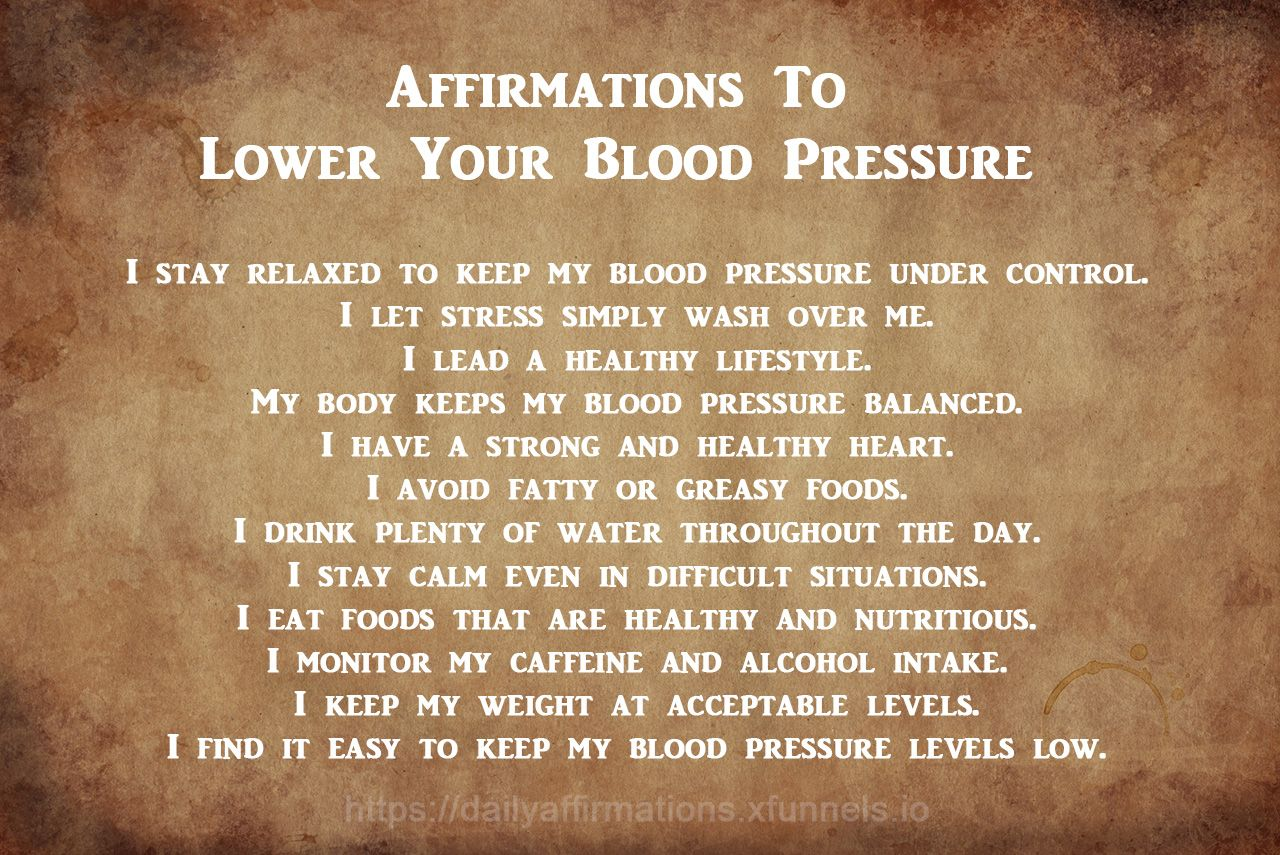 Affirmations To Lower Your Blood Pressure 10 x Your Success