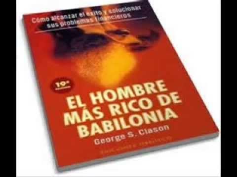 EL HOMBRE MAS RICO DE BABILONIA Audio libro - YouTube