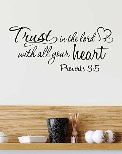 Trust in the lord with all your heart proverbs religious vinyl wall decal lettering saying quote stencil art