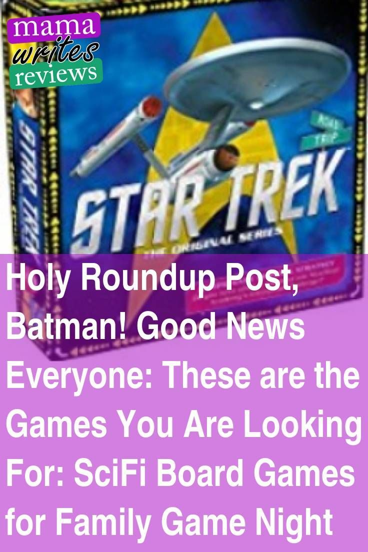 Holy Roundup Post, Batman! Good News Everyone: These are the Games You Are Looking For: SciFi Board