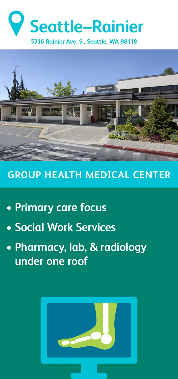 The Group Health Rainier Medical Center in Seattle ...