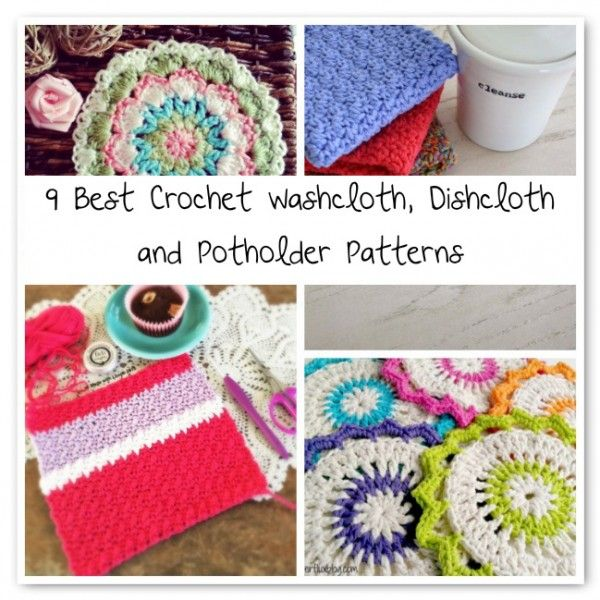 9 Best Crochet Washcloth, Dishcloth and Potholder Patterns ...