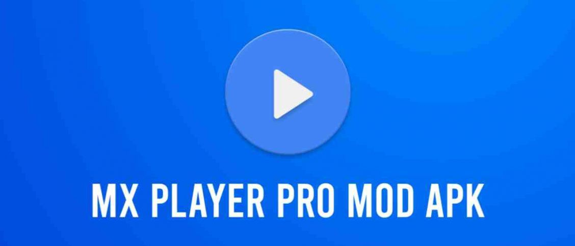 Download MX Player APK Latest Version Free For Android