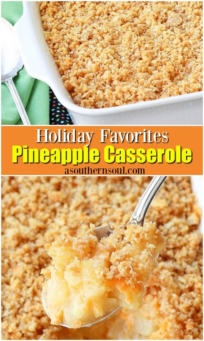 Southern Pineapple Casserole #favoriterecipes