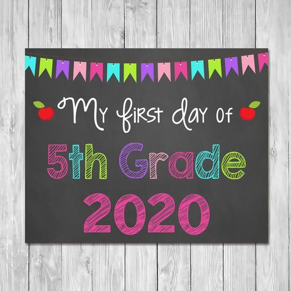First Day of 5th Grade 2020 Chalkboard Sign Printable ...