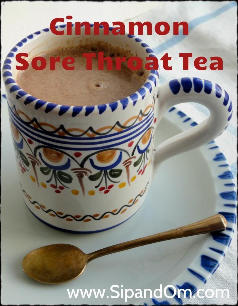 Cinnamon Sore Throat Tea 1 cup milk (almond, coconut or rice milk) teaspoon  cinnamon teaspoon powdered ginger 1 tablespoon honey Heat milk on low until  hot ...
