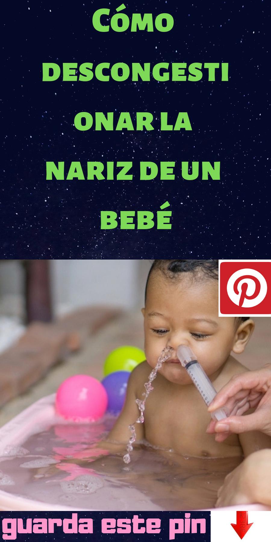 remedios para destapar la nariz en bebes